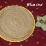 Wheat dosa
