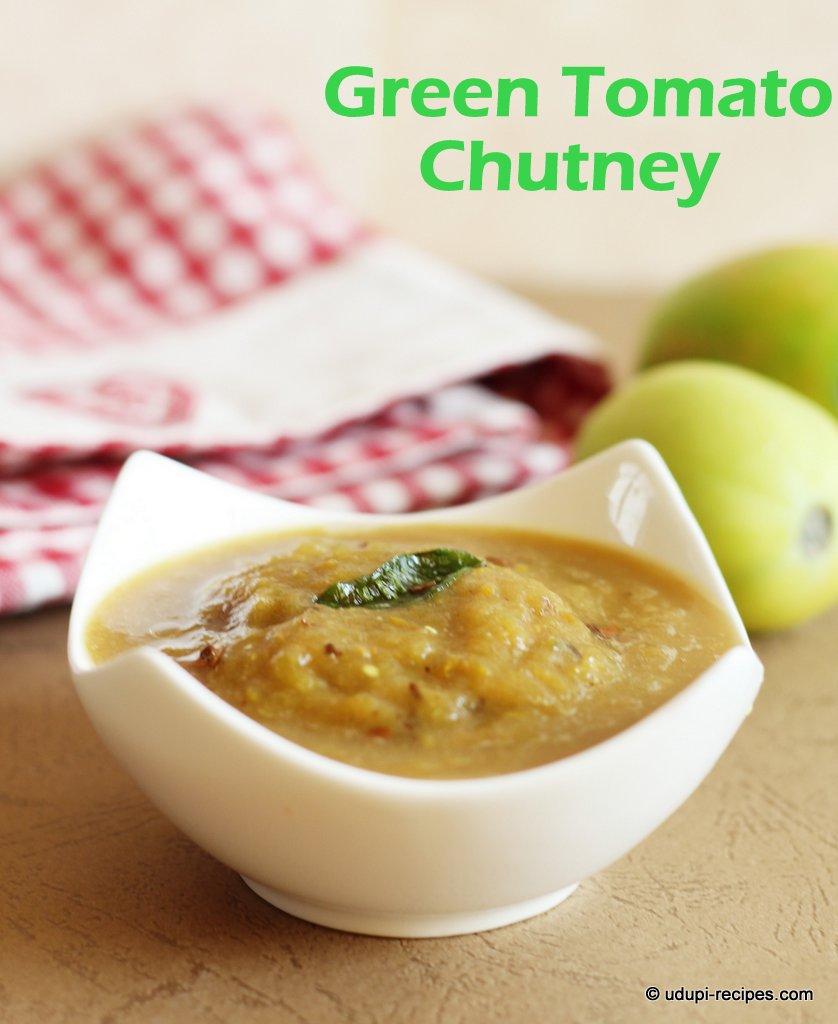 Green Tomato Chutney Recipe - Udupi Recipes