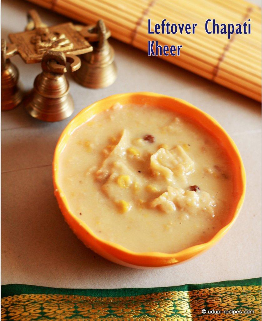 leftover chapati payasam ready