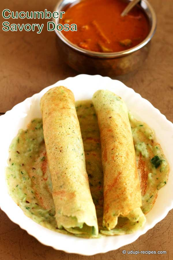 Delicious cucumber-savory-dosa