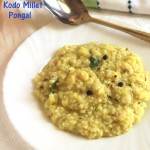 Overwhelmingly tasty kodo millet pongal