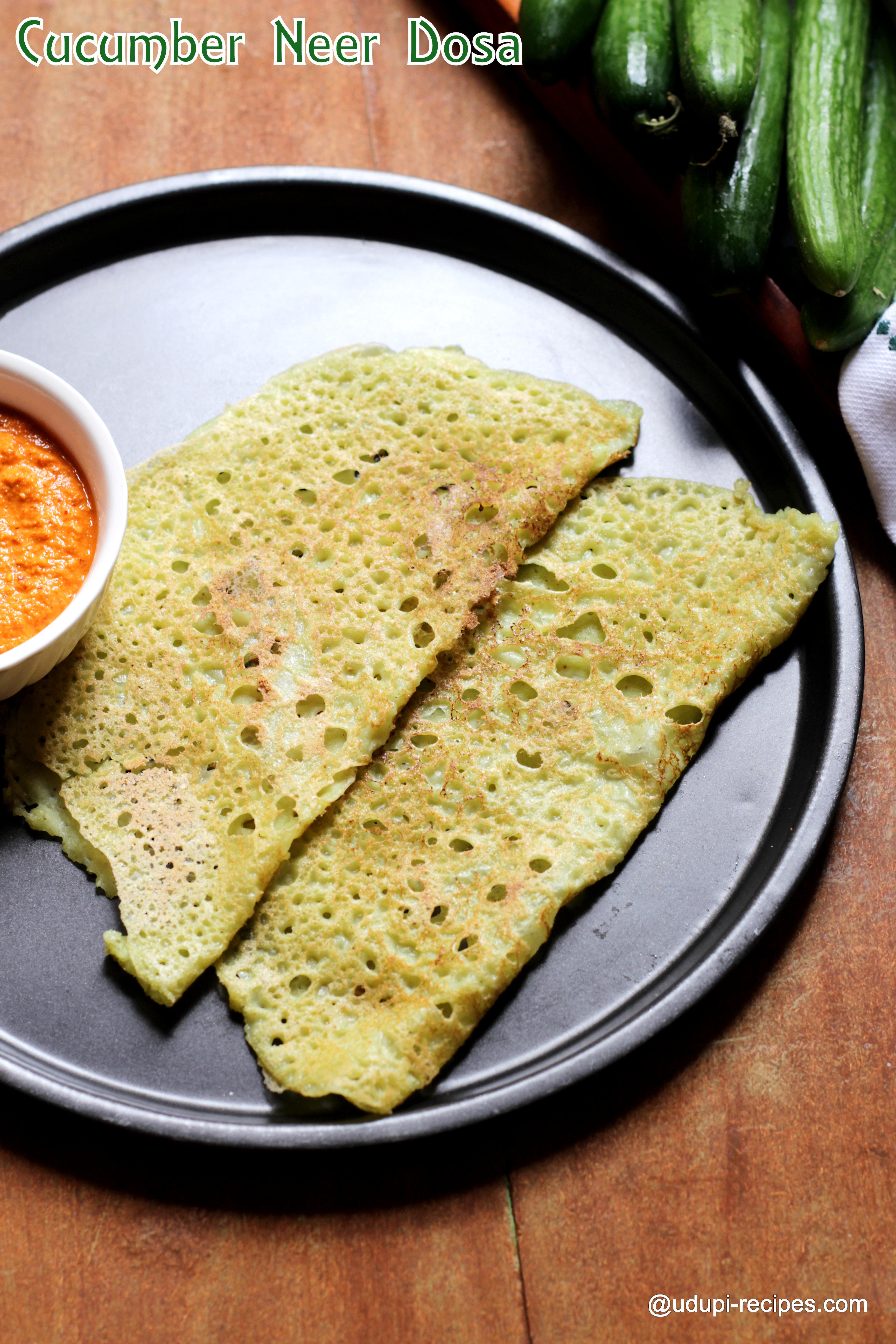 Cucumber Neer Dosa   Easy Breakfast