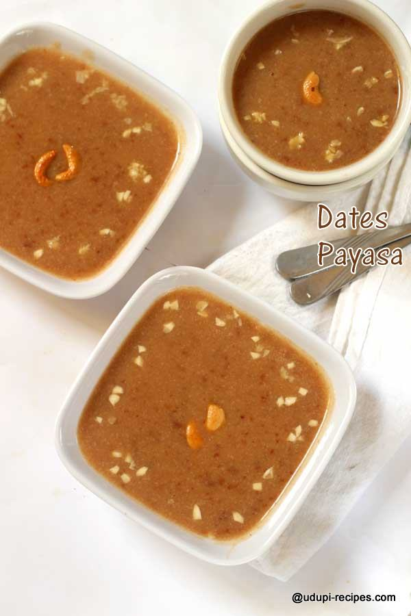 Dates Payasa | Kharjoorada Payasa Recipe