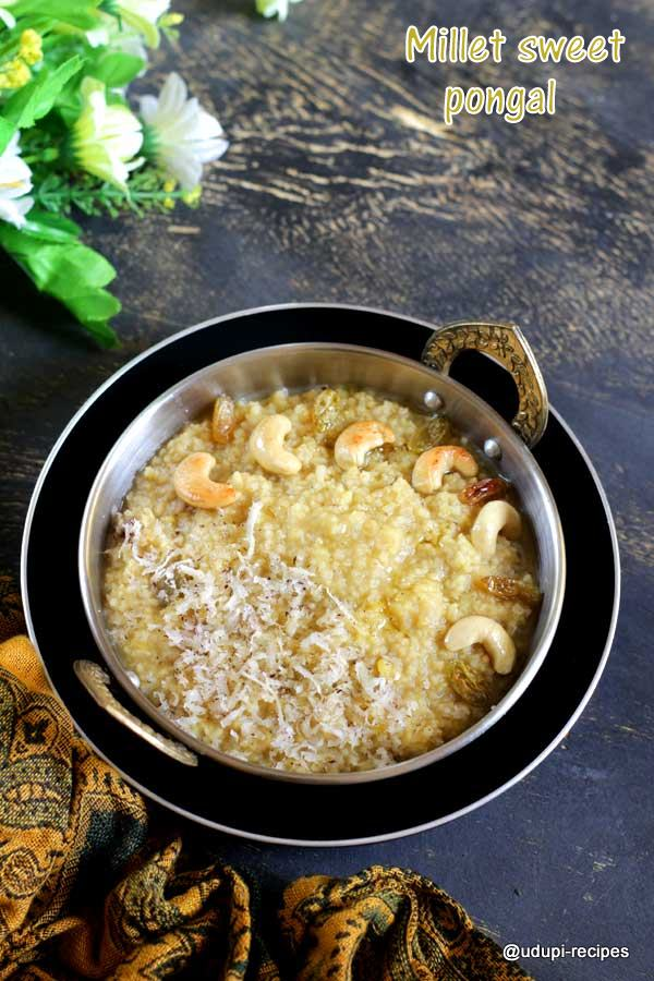 easy millet sweet pongal